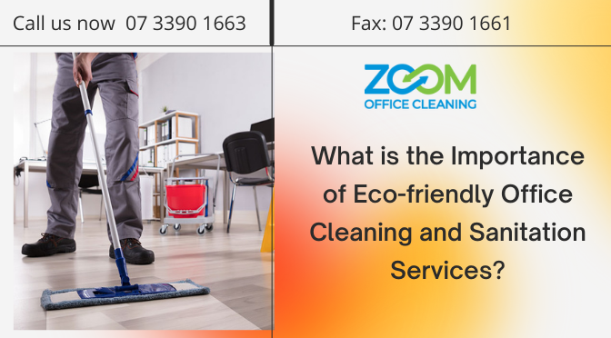 Eco friendly Office Cleaning